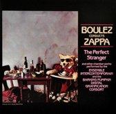 Boulez Conducts Zappa: The Perfect
