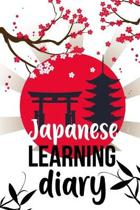 Japanese Learning Diary: Daily Japanese Language Learning Travel Notebook Foreign Language Self Study Workbook