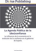 La Agenda Publica de La (Des)Confianza