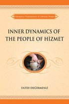 Inner Dynamics Of The People Of Hizmet