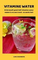 VITAMINE WATER - Drink jezelf gezond
