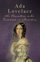 Ada Lovelace: the Countess who Dreamed in Numbers