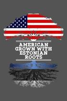 American Grown With Estonian Roots