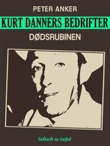 Kurt Danners bedrifter: Dødsrubinen