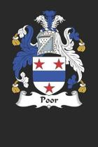 Poor: Poor Coat of Arms and Family Crest Notebook Journal (6 x 9 - 100 pages)