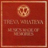 Music's Made of Memories