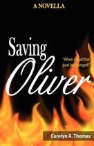Saving Oliver (a Novella)