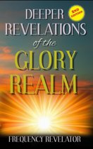 Deeper Revelations of the Glory Realm