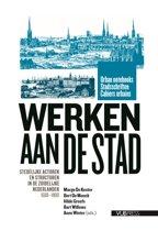 Urban Notebooks / Stadsschriften / Cahiers Urbains 4 - Werken aan de Stad