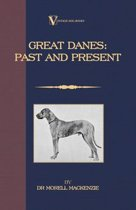 Great Danes: Past and Present
