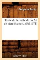Trait de la M thode Ou Art de Bien Chanter ( d.1671)
