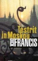 TESTRIT IN MOSKOU