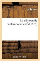 La D�mocratie Contemporaine