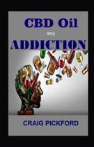 Cbd oil and Addiction