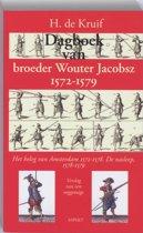 Dagboek van broeder Wouter Jacobsz 1572-1579