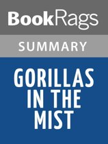 Gorillas in the Mist by Dian Fossey Summary & Study Guide