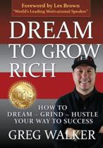 Dream To Grow Rich