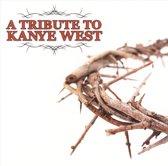 Various - Tribute To Kayne West