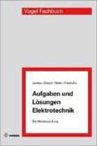 Aufgaben und Lösungen Elektrotechnik