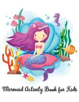Mermaid Activity Book For Kids
