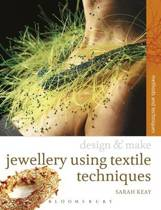 Jewellery Using Textiles Techniques