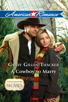 A Cowboy to Marry (Mills & Boon American Romance) (Texas Legacies: The McCabes, Book 5)