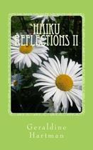 Haiku Reflections II