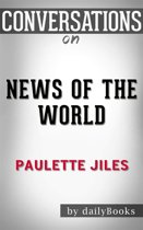 News of the World: by Paulette Jiles | Conversation Starters