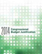 2014 Congressional Budget Justification