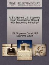U S V. Ballard U.S. Supreme Court Transcript of Record with Supporting Pleadings