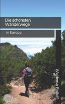 Die Sch nsten Wanderwege in Europa