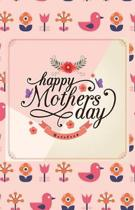 Happy Mother's Day Notebook