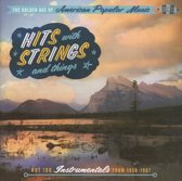 Golden Age Of American  Popular Music / Hits With Strings And Things