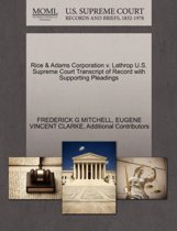 Rice & Adams Corporation V. Lathrop U.S. Supreme Court Transcript of Record with Supporting Pleadings