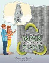 Journey to the Paper Recycling Plant