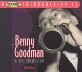A Proper Introduction to Benny Goodman: Ridin' High
