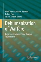 Dehumanization of Warfare