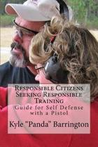 Responsible Citizens Seeking Responsible Training