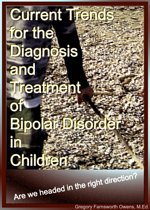 Current Trends for the Diagnosis and Treatment of Bipolar Disorder in Children: Are we headed in the right direction?