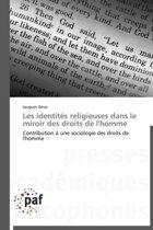 Les Identit�s Religieuses Dans Le Miroir Des Droits de l'Homme