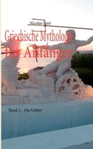 Griechische Mythologie F r Anf nger