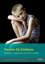 Kinderpsychologie in praktijk: Trauma bij kinderen