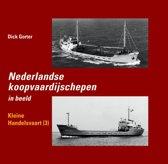 Nederlandse koopvaardijschepen 11 - Nederlandse koopvaardijschepen in beeld Kleine handelsvaart 3