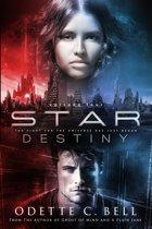 Star Destiny Episode Four