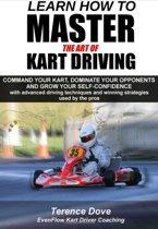 Kartboek - Learn How To Master the ART of Kart Driving - Engelstalig - Karting