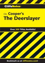CliffsNotes on Cooper's The Deerslayer
