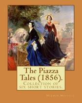 The Piazza Tales (1856). by