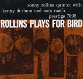 Rollins Plays for Bird (HQ)