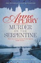 Murder on the Serpentine (Thomas Pitt Mystery, Book 32)