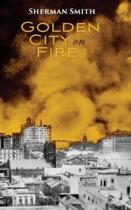 Golden City on Fire